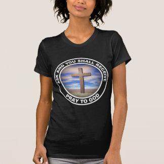 Pray To God Tshirt