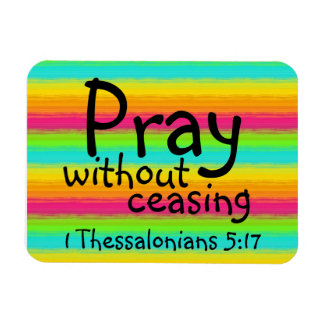 pray with out ceasing bible verse rectangle magnets
