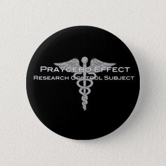 Praycebo Effect Research Control Subject - Dark 6 Cm Round Badge
