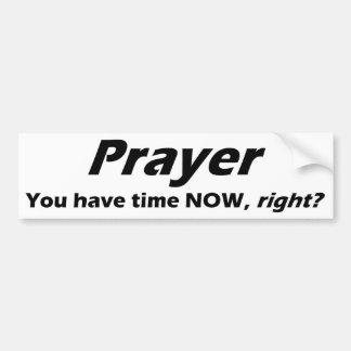 Prayer Bumper sticker! Bumper Sticker