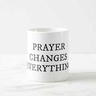 Prayer Changes Everything Christian Quote Coffee Mug