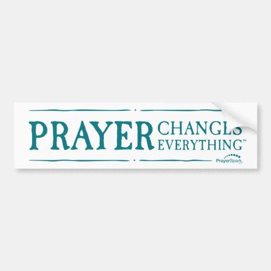 Prayer Changes Everything Original Bumper Sticker