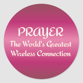 PRAYER - Greatest Wireless Connection Classic Round Sticker
