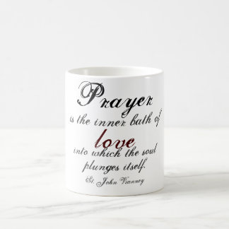 Prayer is the inner bath of love coffee mug