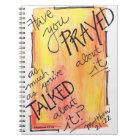 Prayer journal Talk about it less, pray more
