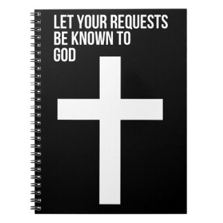 Prayer: Let Your Requests be Known to God Spiral Notebook