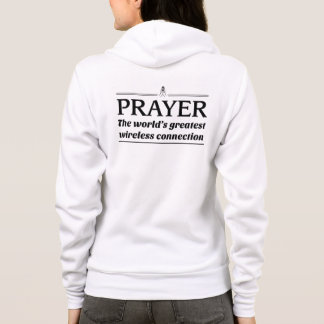 Prayer...The World's Greatest Wireless Connection Hoodie