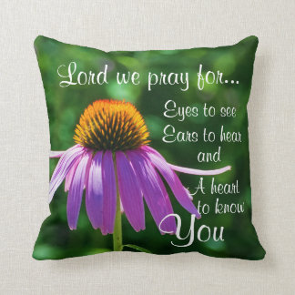 Prayer to God for Eyes to See and Ears to Hear Throw Pillow