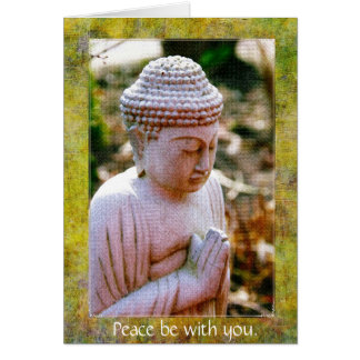 Praying Buddha-Peace be with you. Card