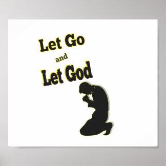 Praying Kneeling Man Let Go Let God Poster