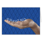 PRAYING, Religious Support & Encouragement Card