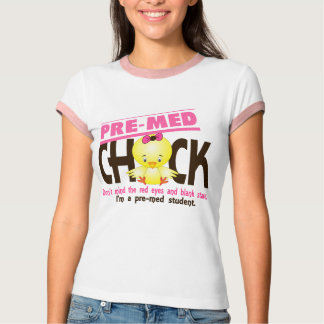 Pre-Med Chick 2 T-Shirt
