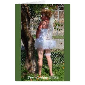 Pre-Wedding Jitters Card
