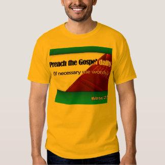 Preach the Gospel Tee Shirts