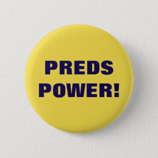 PREDS POWER! 6 CM ROUND BADGE