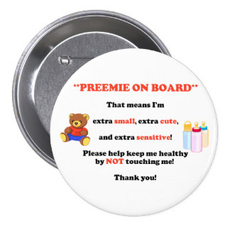 Preemie On Board Button