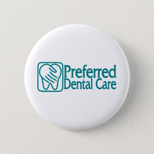 Preferred Dental Care 6 Cm Round Badge