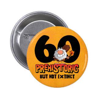 Prehistoric 60th Birthday 6 Cm Round Badge
