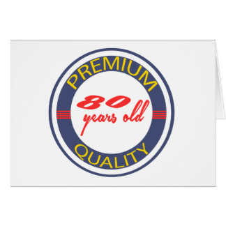 Premium quality 80 years old card