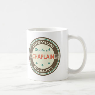 Premium Quality Chaplain (Funny) Gift Coffee Mug