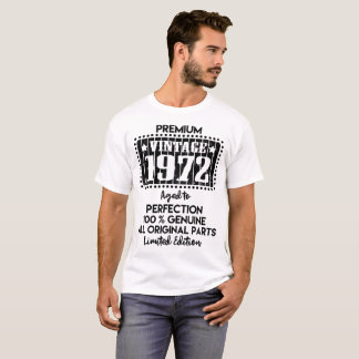 PREMIUM VINTAGE 1972 AGED TO PERFECTION T-Shirt