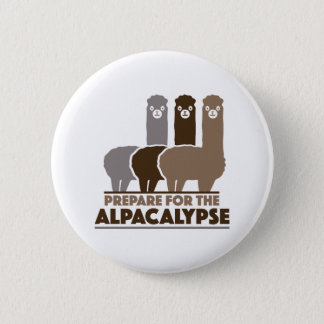 Prepare For The Alpacalypse 6 Cm Round Badge