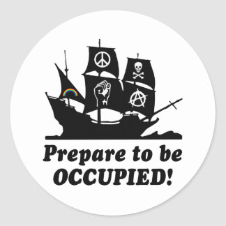 Prepare to be Occupied Occupy Wall Street Classic Round Sticker