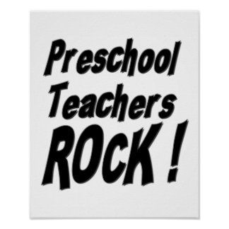 Preschool Teachers Rock! Poster Print