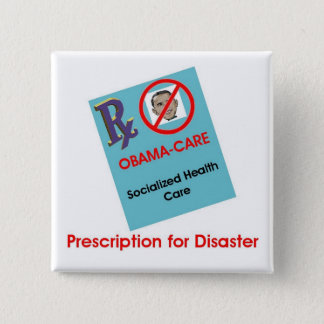 Prescription For Disaster Button