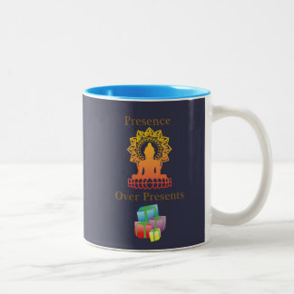"""""""Presence over Presents"""" coffee mug"""