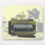 Preservation Tshirts and Gifts Mouse Pad