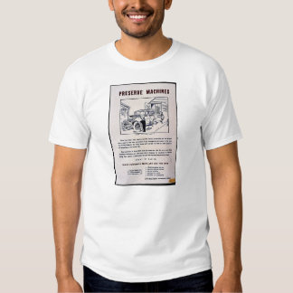 Preserve Machines Tee Shirts