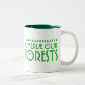 Preserve Our Forests Mugs