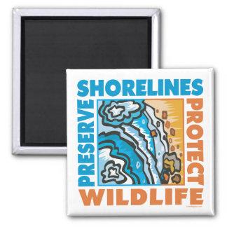 Preserve Shorelines - Protect Wildife Magnet