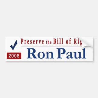 Preserve the Bill of Rights – vote Ron Paul Car Bumper Sticker