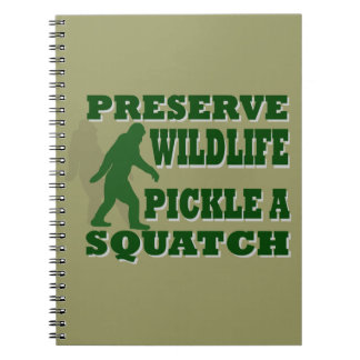 Preserve wildlife pickle a squatch notebook