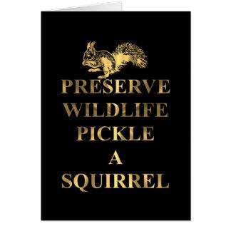 Preserve wildlife pickle a squirrel card