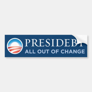 Presidebt - All Out Of Change Bumper Sticker