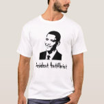 President AntiChrist T-Shirt