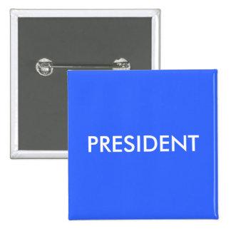 PRESIDENT PINS