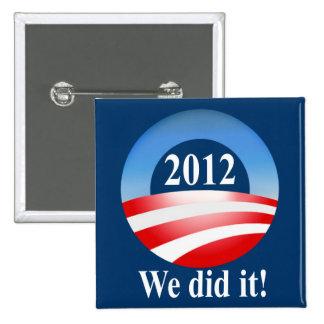President Barack Obama 2012 Victory Pin