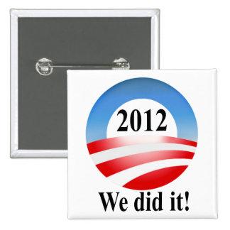 President Barack Obama 2012 Victory Pinback Button