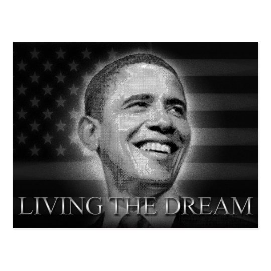 President Barack Obama - Living The Dream Postcard