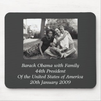 President Barack Obama with Family Mouse Mat