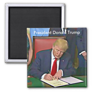 President Donald Trump Signing Papers Magnet