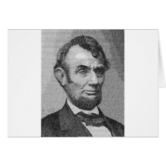 President Lincoln Render w/the Gettysburg Address Greeting Card