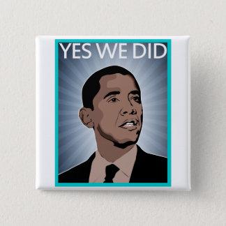 President Obama 15 Cm Square Badge