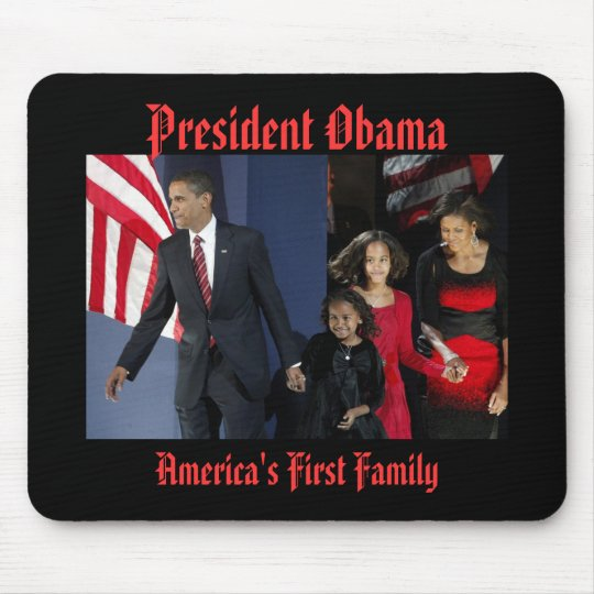 President Obama AMERICA'S FIRST FAMILY Mouse Mat