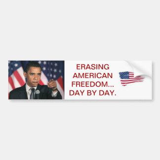 PRESIDENT OBAMA..ERASING AMERICAN FREEDOM CAR BUMPER STICKER