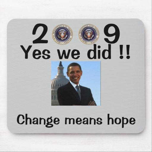 President Obama Inauguration - Customized Mouse Pad
